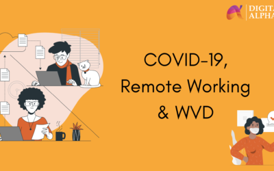 COVID-19, Remote working & WVD