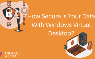 How Secure Is Your Data With Windows Virtual Desktop?