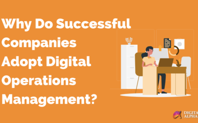 Why Do Successful Companies Adopt Digital Operations Management?