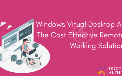 Windows Virtual desktop as the cost effective remote working solution